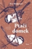 Het vogelhuis in het Tsjechisch